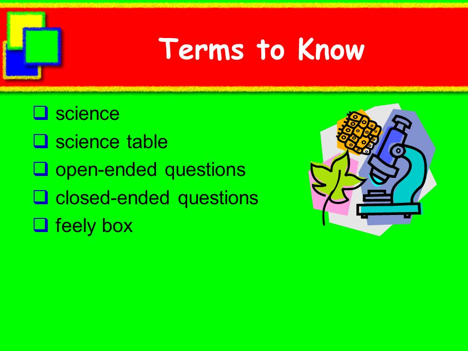 Terms to Know science science table open-ended questions