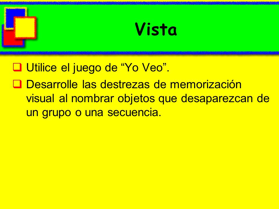 Vista Utilice el juego de Yo Veo .
