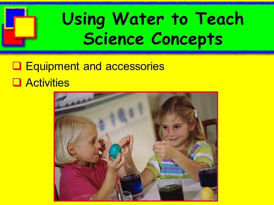 Using Water to Teach Science Concepts