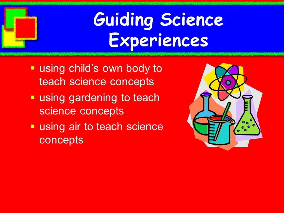 Guiding Science Experiences