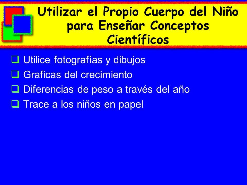 Utilizar el Propio Cuerpo del Niño para Enseñar Conceptos Científicos