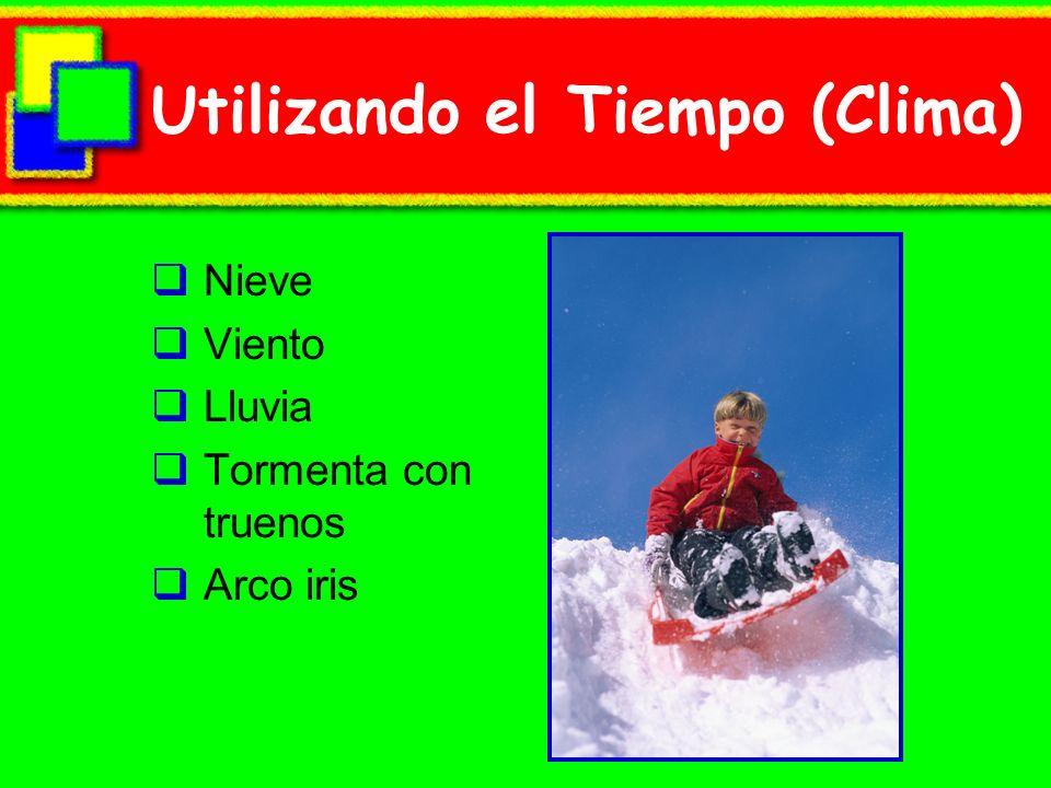 Utilizando el Tiempo (Clima)