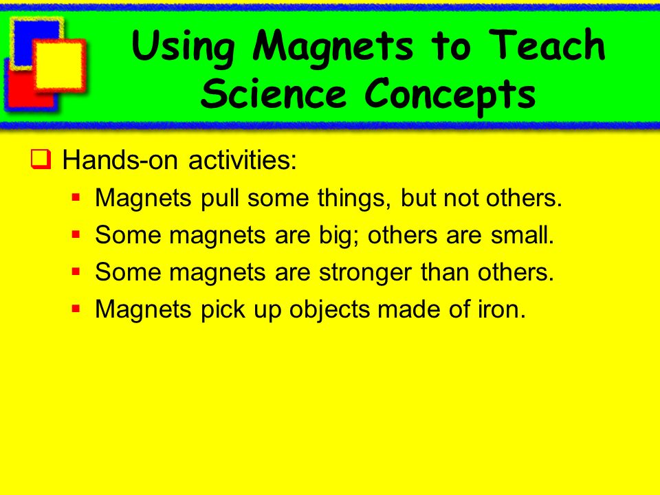 Using Magnets to Teach Science Concepts