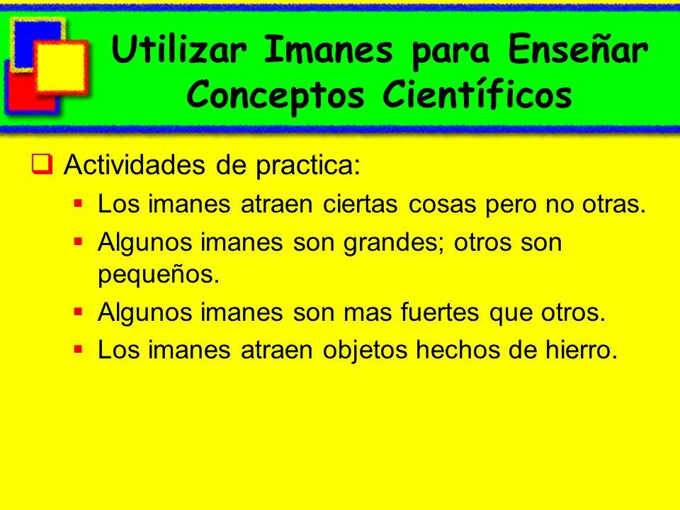 Utilizar Imanes para Enseñar Conceptos Científicos