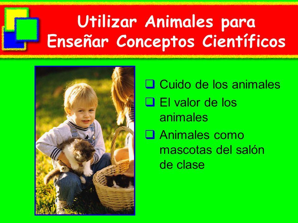 Utilizar Animales para Enseñar Conceptos Científicos