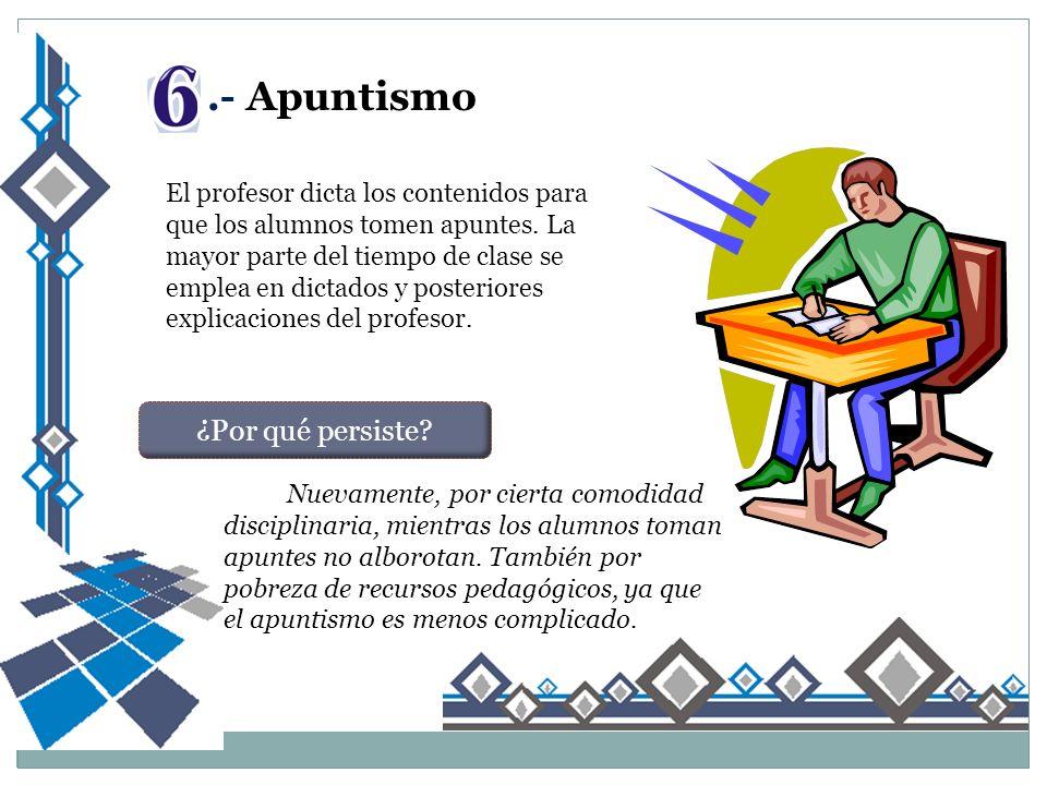 .- Apuntismo ¿Por qué persiste