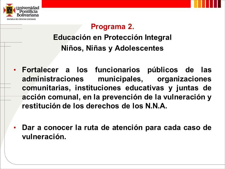 Educación en Protección Integral Niños, Niñas y Adolescentes