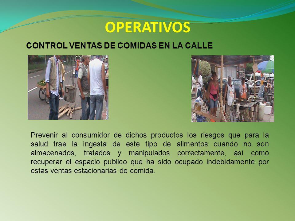 OPERATIVOS CONTROL VENTAS DE COMIDAS EN LA CALLE