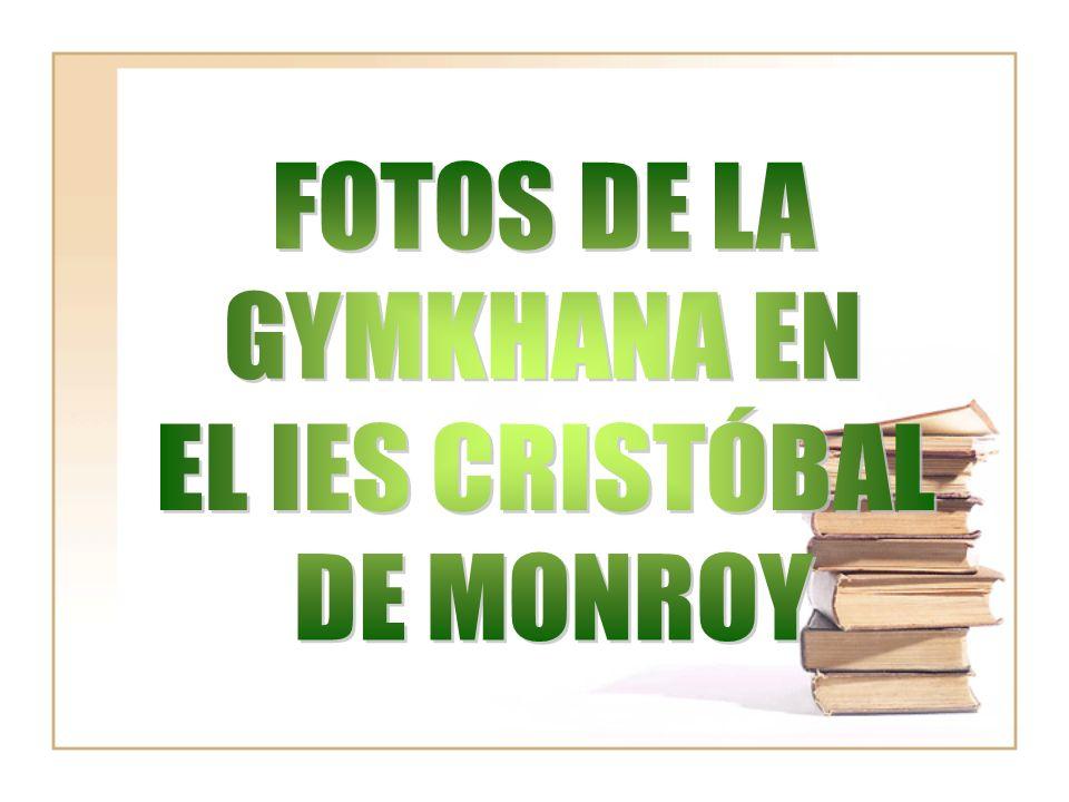 FOTOS DE LA GYMKHANA EN EL IES CRISTÓBAL DE MONROY