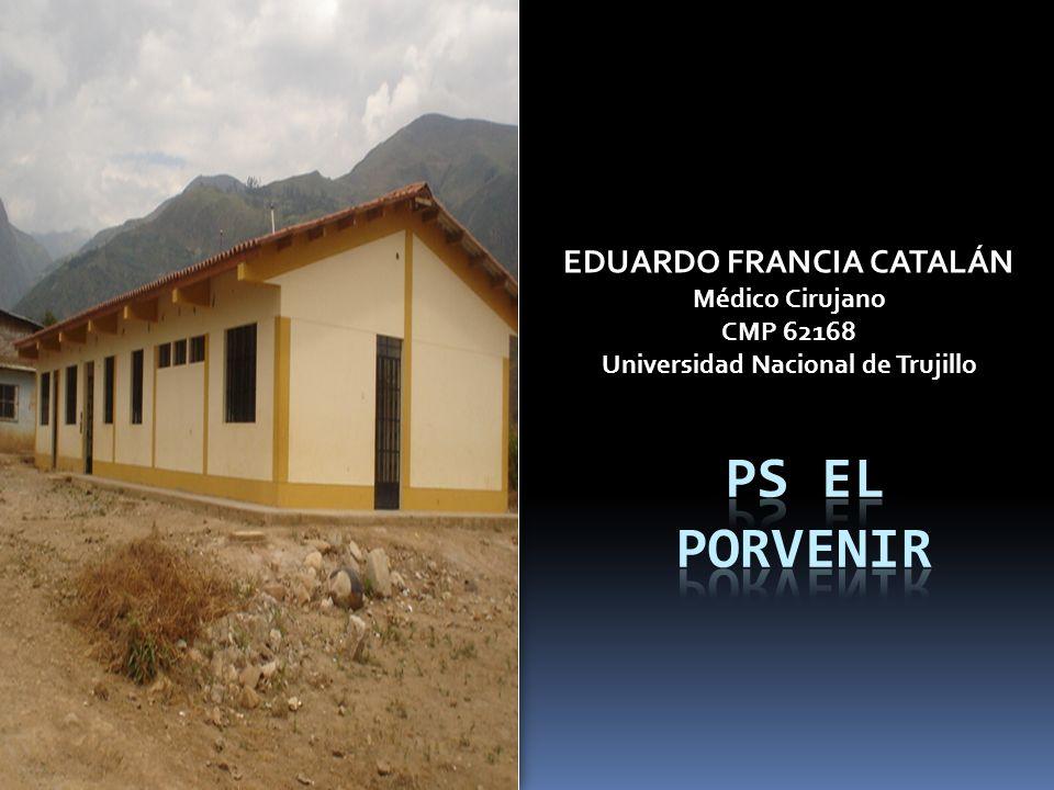 EDUARDO FRANCIA CATALÁN Universidad Nacional de Trujillo