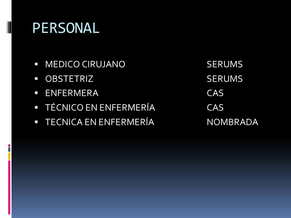 PERSONAL MEDICO CIRUJANO SERUMS OBSTETRIZ SERUMS ENFERMERA CAS
