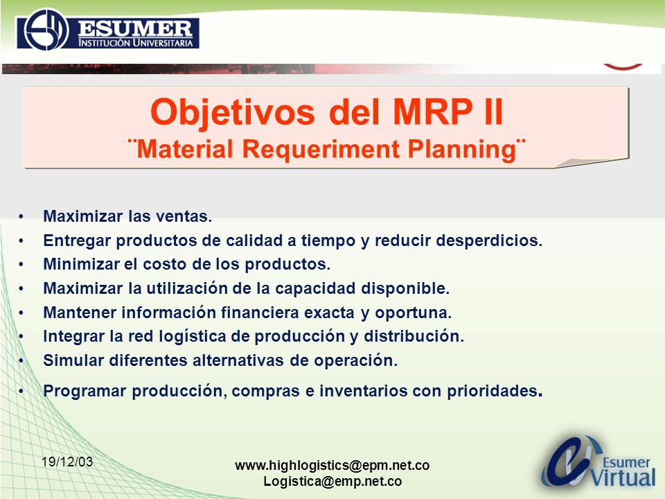 Objetivos del MRP II ¨Material Requeriment Planning¨