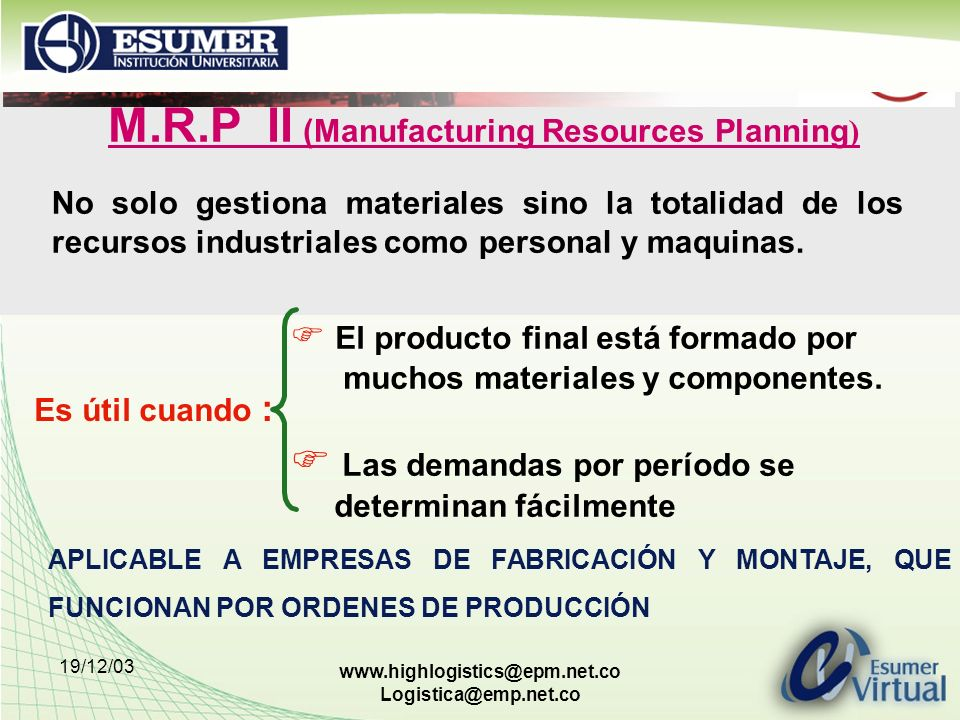 M.R.P II (Manufacturing Resources Planning)