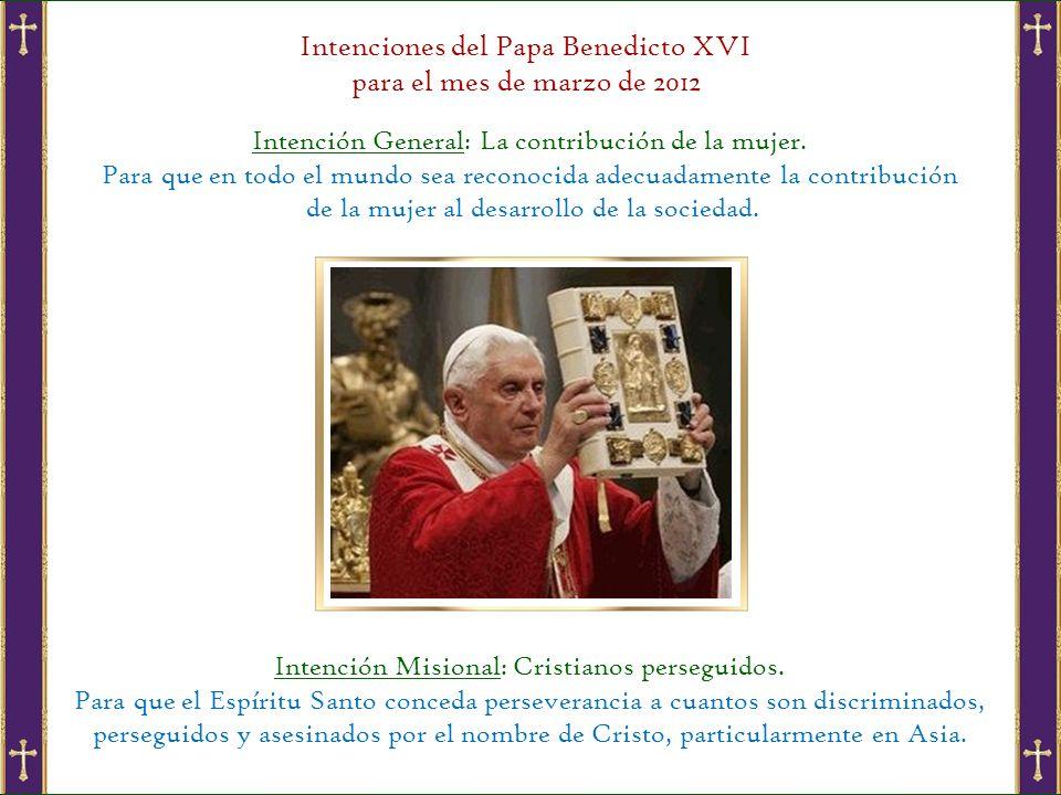 Intenciones del Papa Benedicto XVI para el mes de marzo de 2012