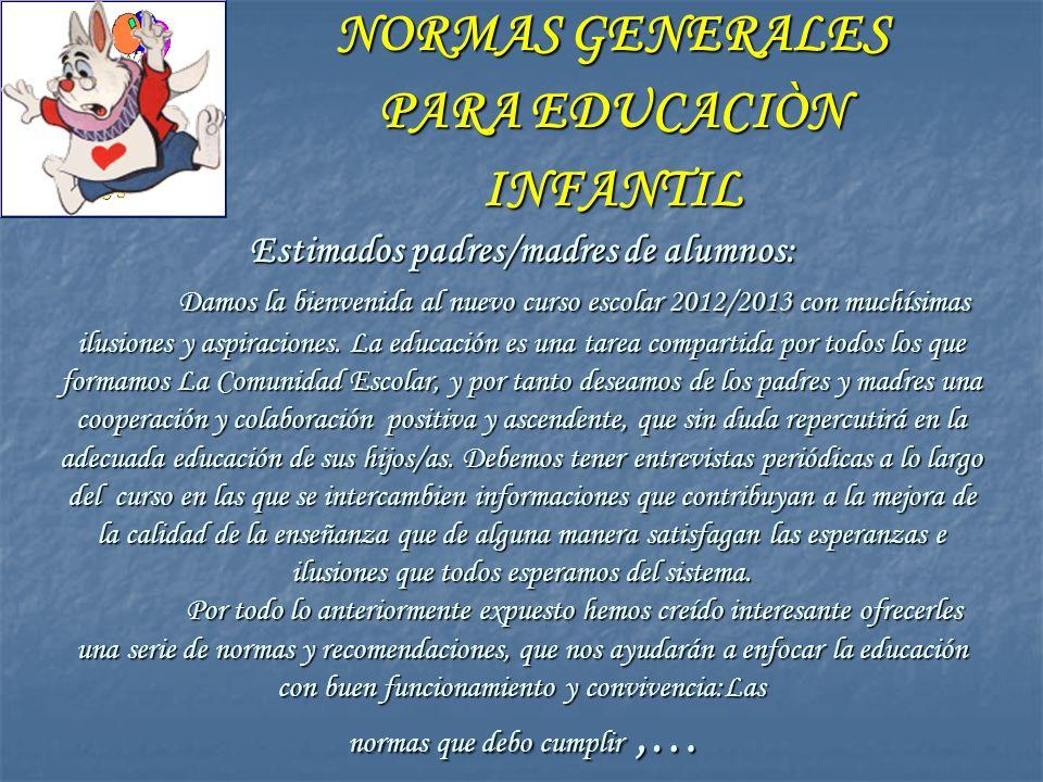 NORMAS GENERALES PARA EDUCACIÒN INFANTIL