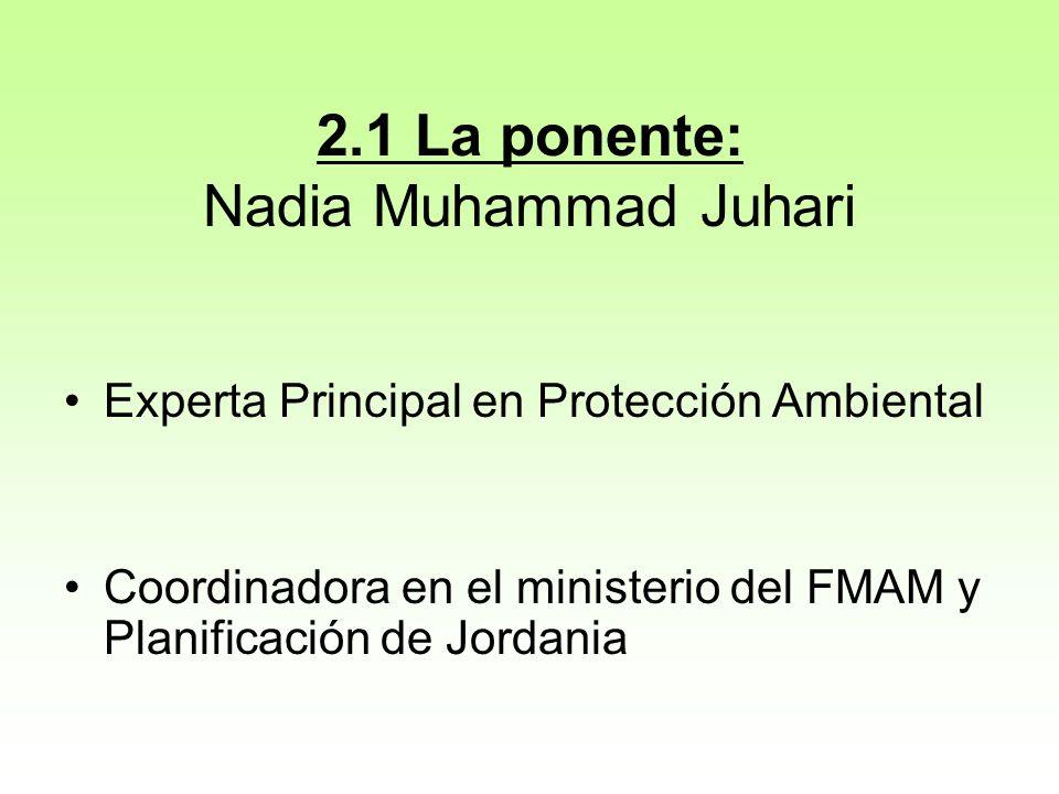 2.1 La ponente: Nadia Muhammad Juhari