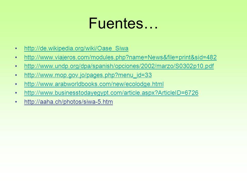 Fuentes… http://de.wikipedia.org/wiki/Oase_Siwa