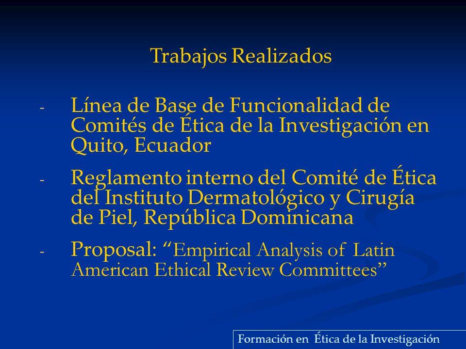 Trabajos Realizados Línea de Base de Funcionalidad de Comités de Ética de la Investigación en Quito, Ecuador.