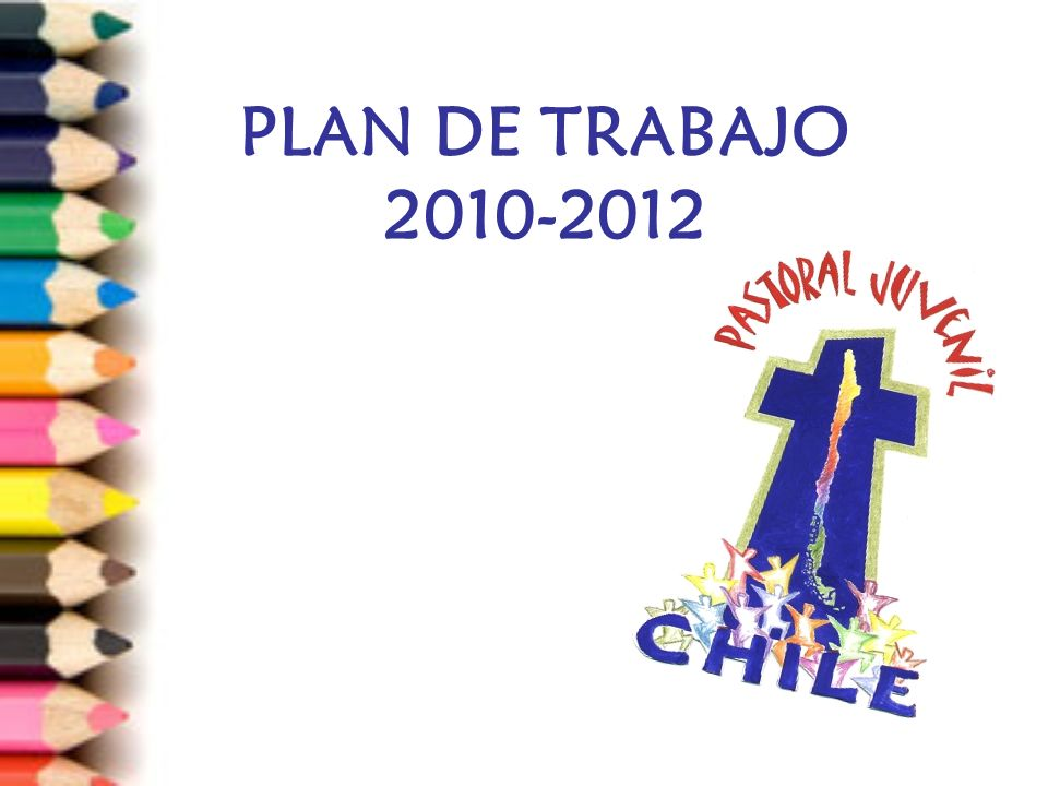PLAN DE TRABAJO 2010-2012
