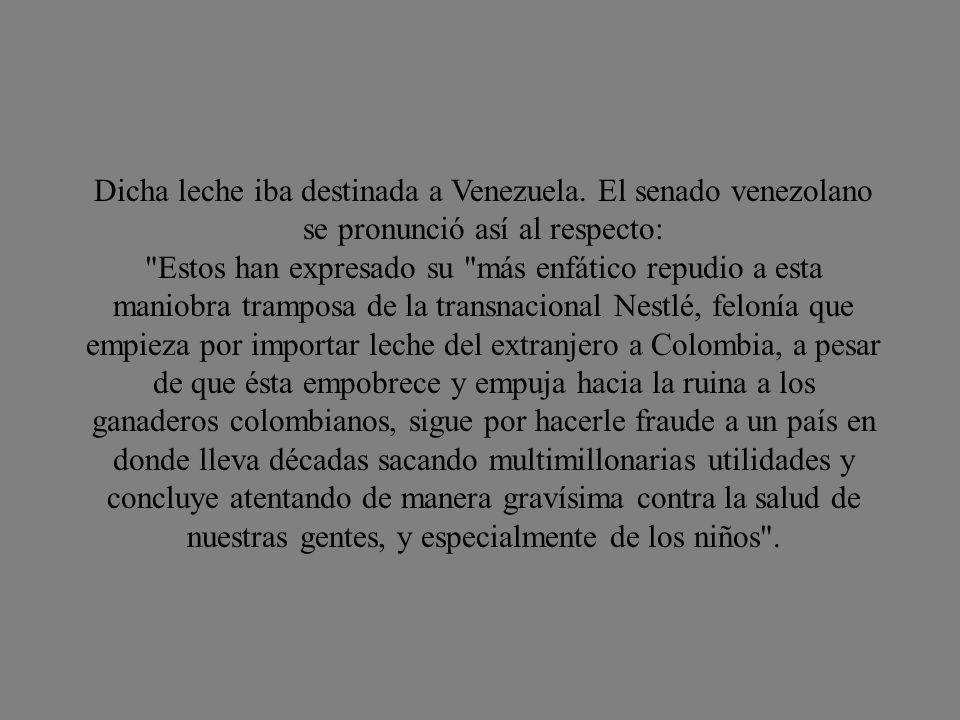 Dicha leche iba destinada a Venezuela