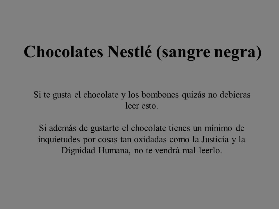 Chocolates Nestlé (sangre negra)