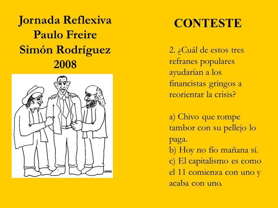 Jornada Reflexiva CONTESTE Paulo Freire Simón Rodríguez 2008