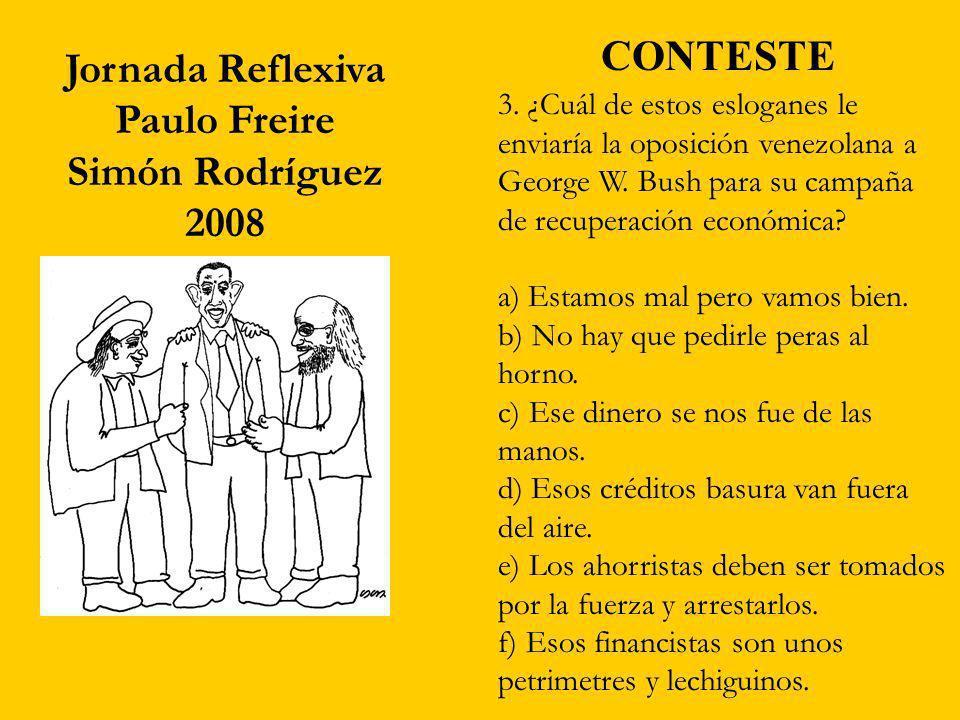 CONTESTE Jornada Reflexiva Paulo Freire Simón Rodríguez 2008