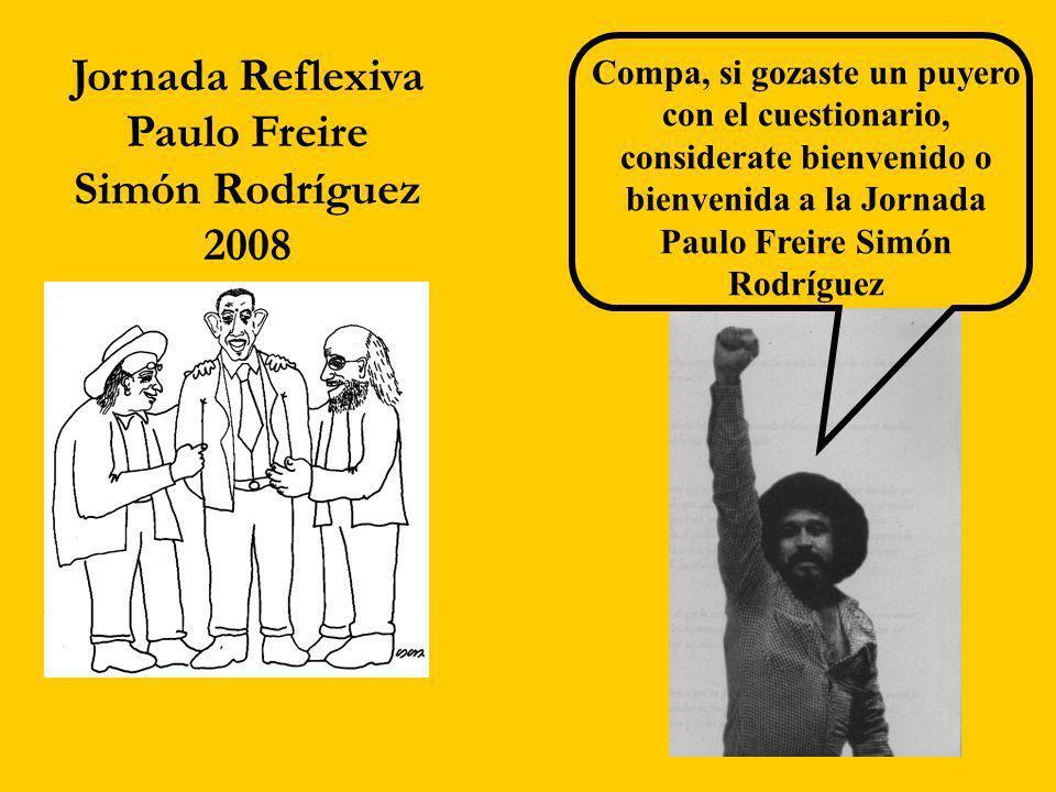 Jornada Reflexiva Paulo Freire Simón Rodríguez 2008