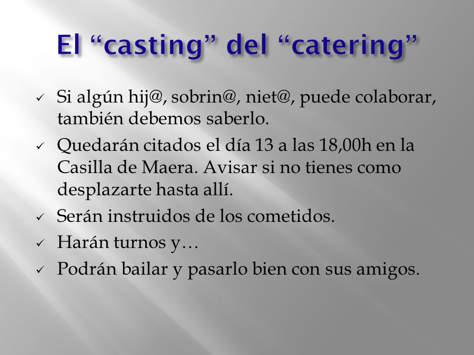 El casting del catering