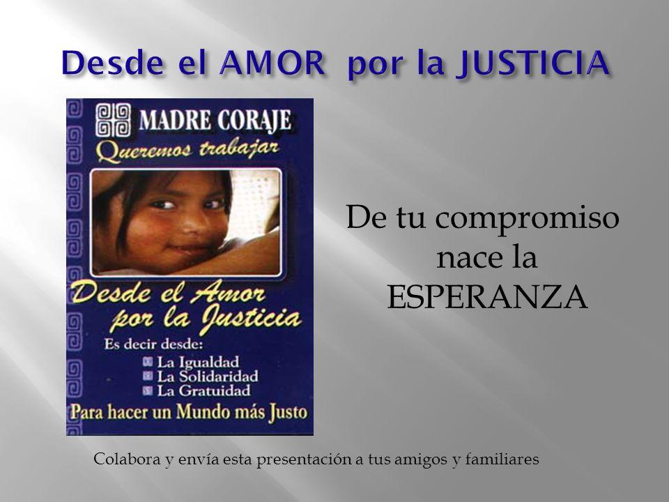 Desde el AMOR por la JUSTICIA