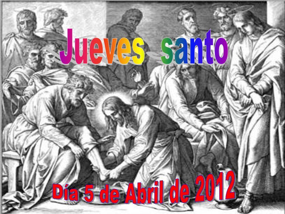 Jueves santo Día 5 de Abril de 2012