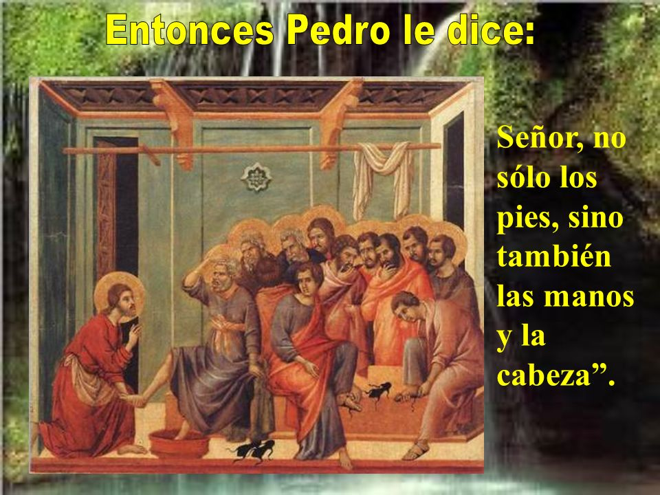 Entonces Pedro le dice: