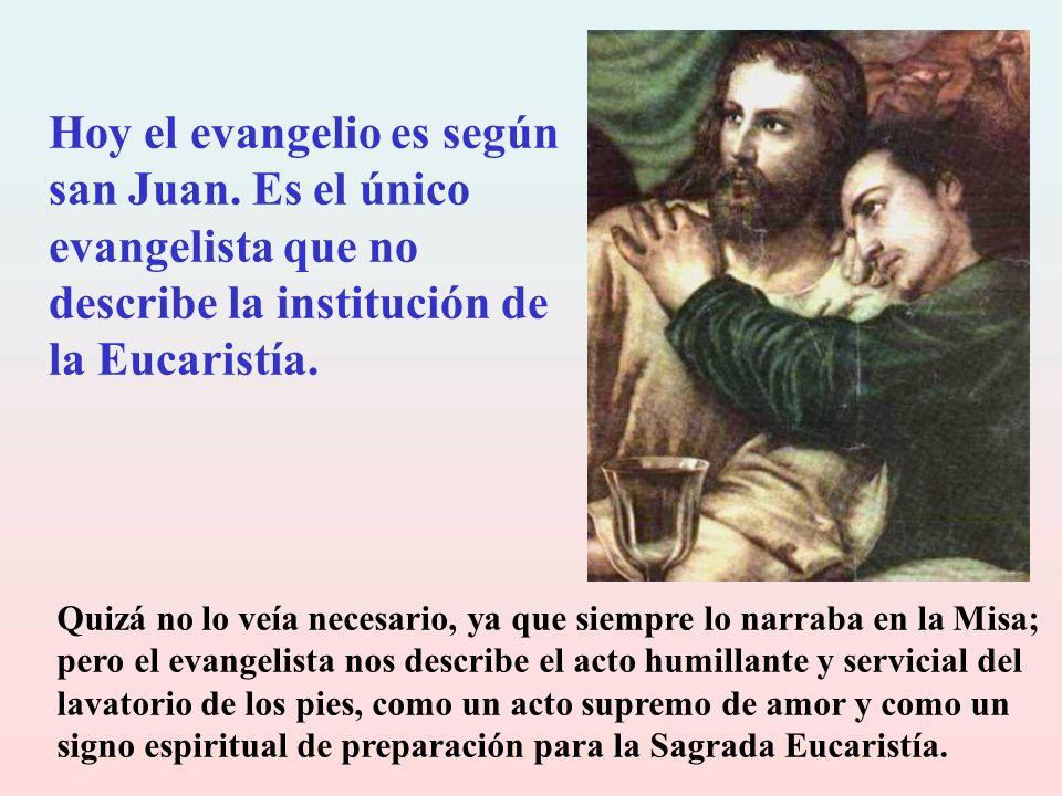 Hoy el evangelio es según san Juan