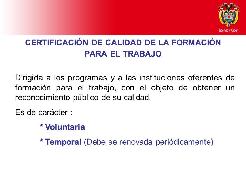 CERTIFICACIÓN DE CALIDAD DE LA FORMACIÓN PARA EL TRABAJO