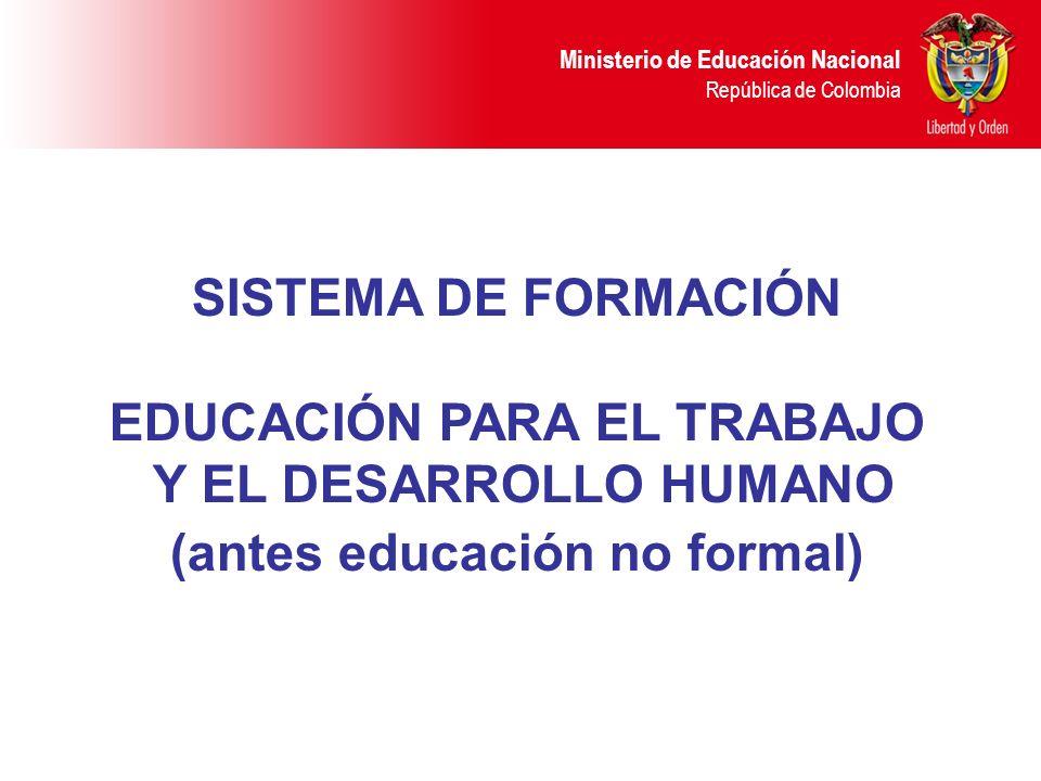 EDUCACIÓN PARA EL TRABAJO (antes educación no formal)