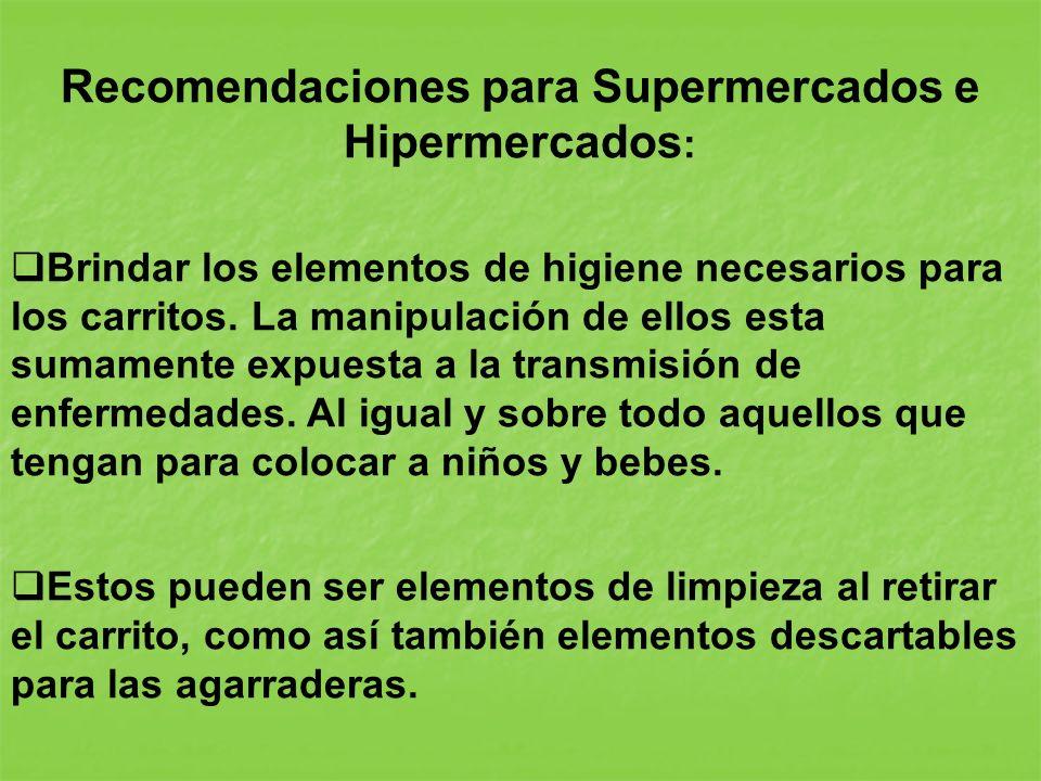 Recomendaciones para Supermercados e Hipermercados: