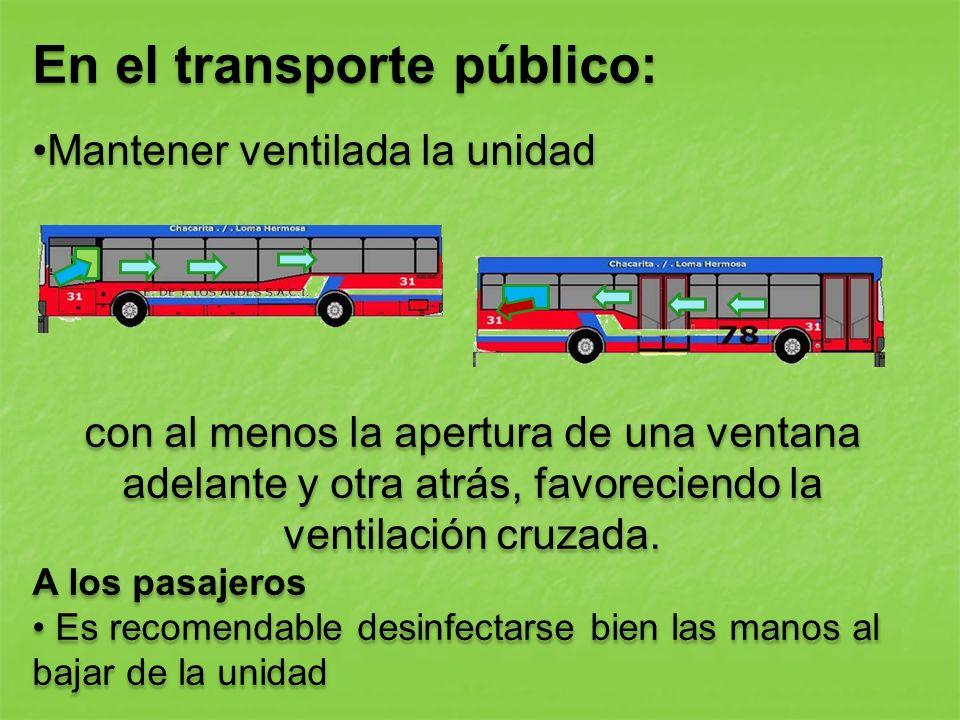 En el transporte público: