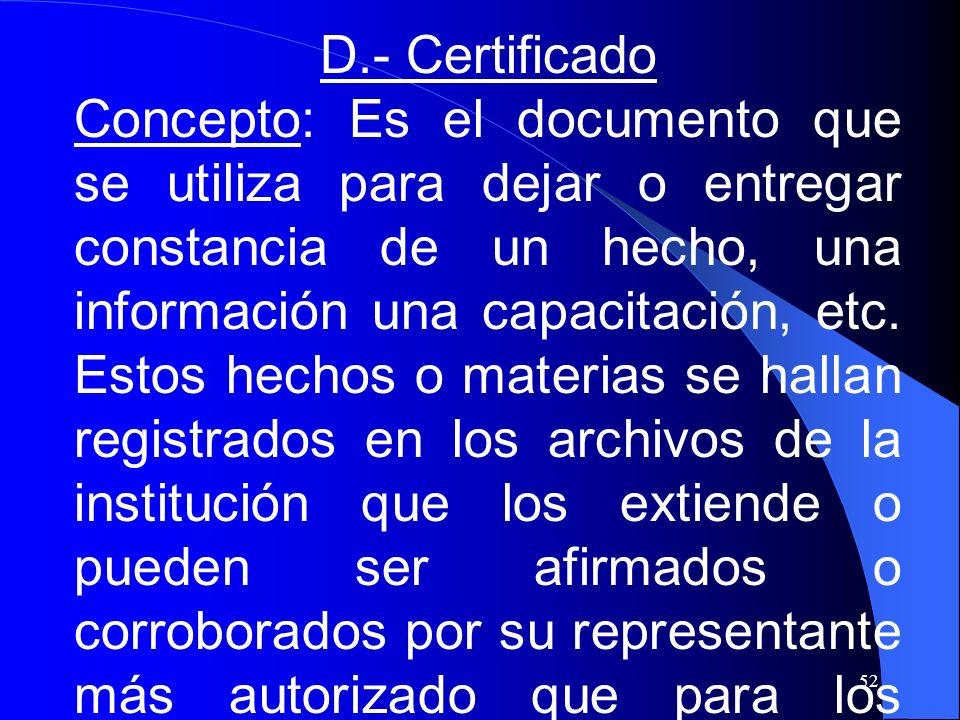 D.- Certificado