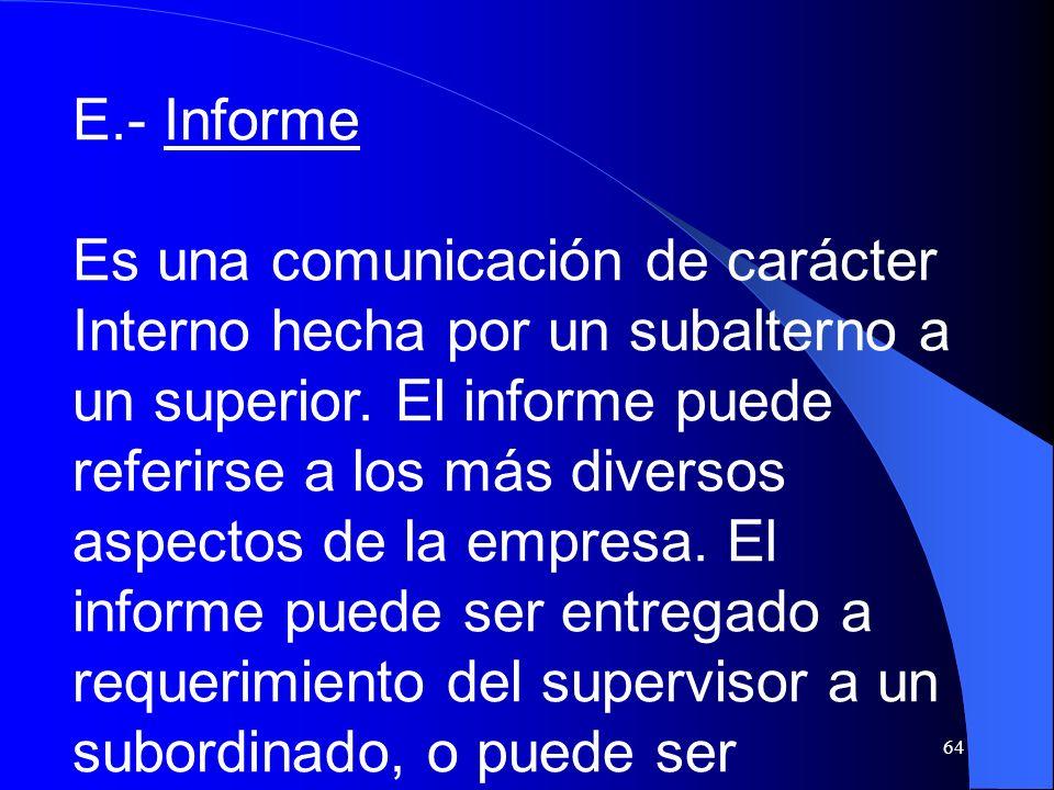 E.- Informe