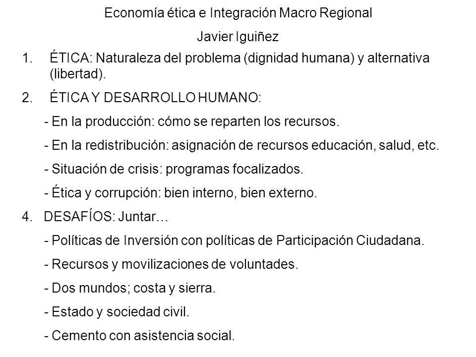 Economía ética e Integración Macro Regional