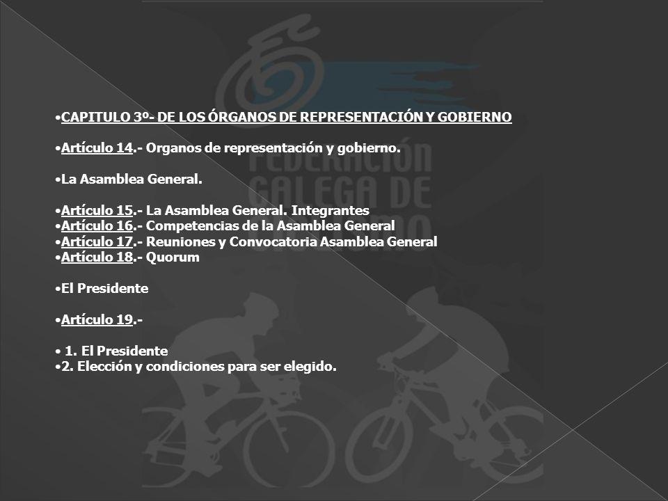 CAPITULO 3º- DE LOS ÓRGANOS DE REPRESENTACIÓN Y GOBIERNO