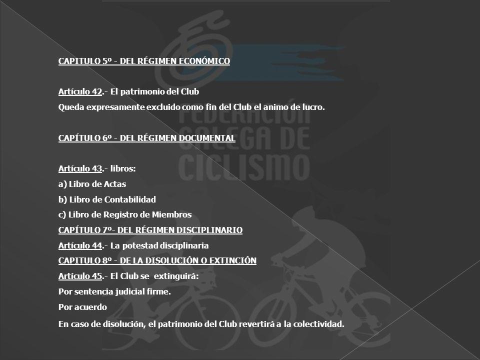 CAPITULO 5º - DEL RÉGIMEN ECONÓMICO