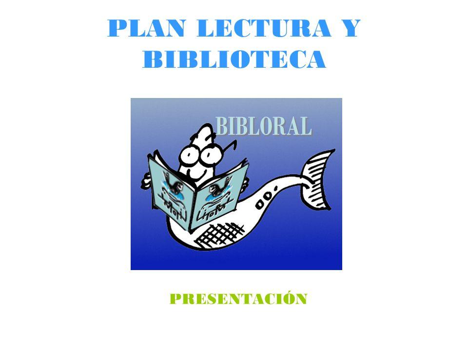 PLAN LECTURA Y BIBLIOTECA