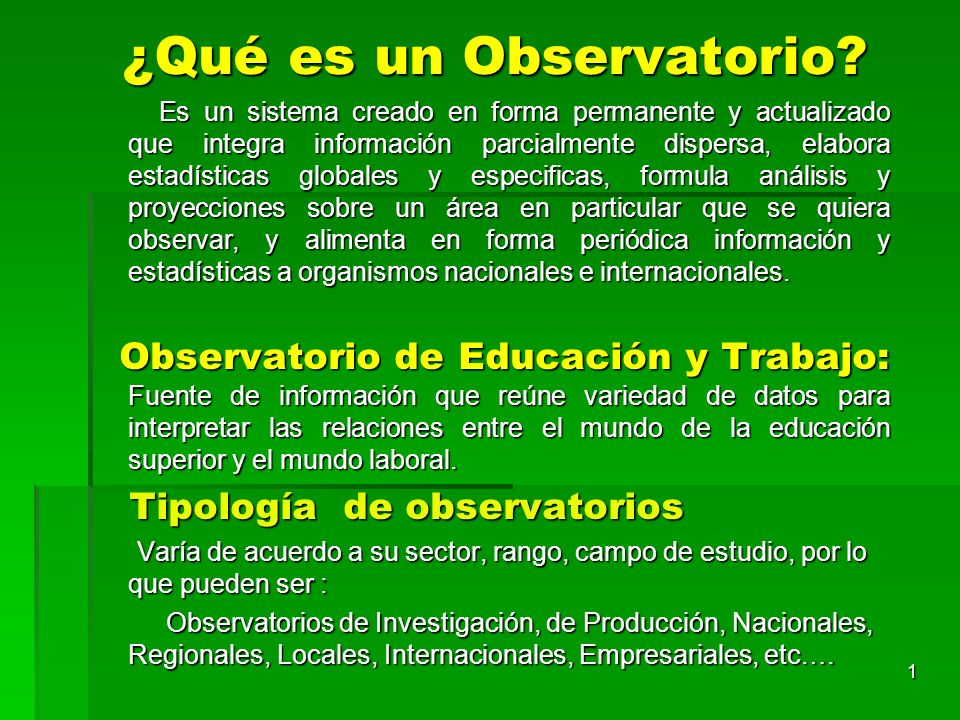 ¿Qué es un Observatorio
