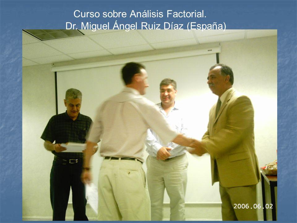 Curso sobre Análisis Factorial. Dr. Miguel Ángel Ruiz Díaz (España)