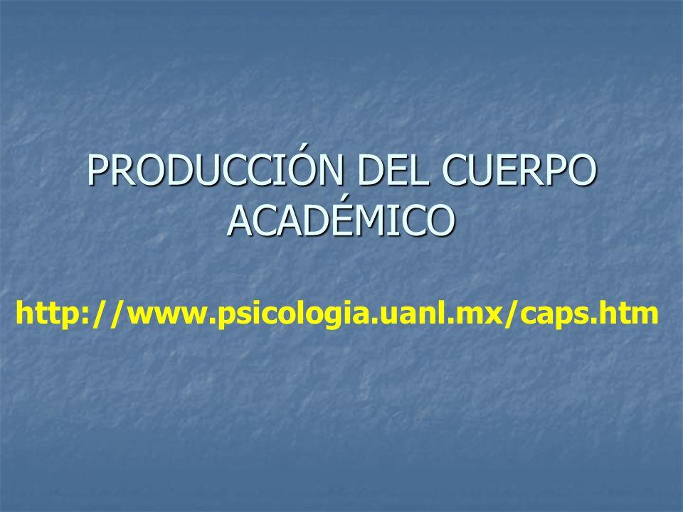 PRODUCCIÓN DEL CUERPO ACADÉMICO