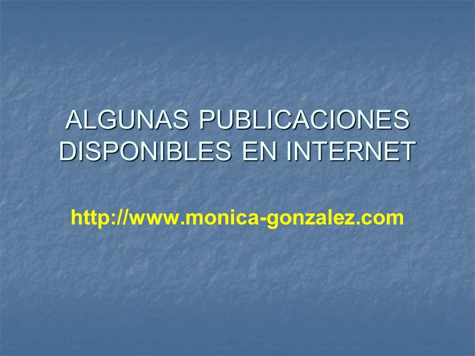 ALGUNAS PUBLICACIONES DISPONIBLES EN INTERNET