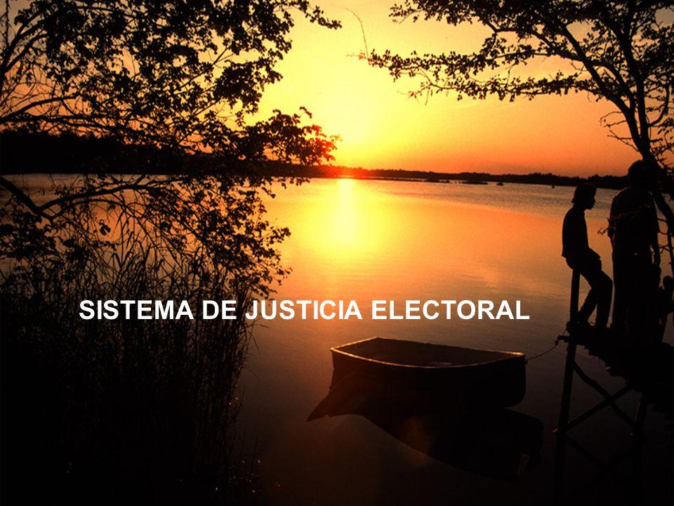 SISTEMA DE JUSTICIA ELECTORAL