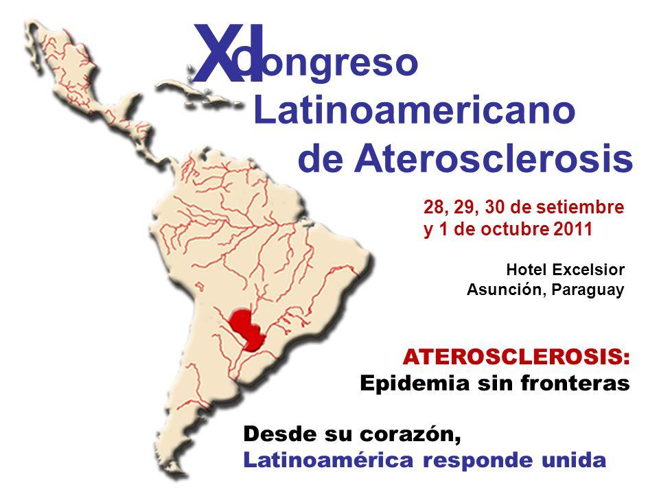 XI Congreso Latinoamericano de Aterosclerosis ATEROSCLEROSIS: