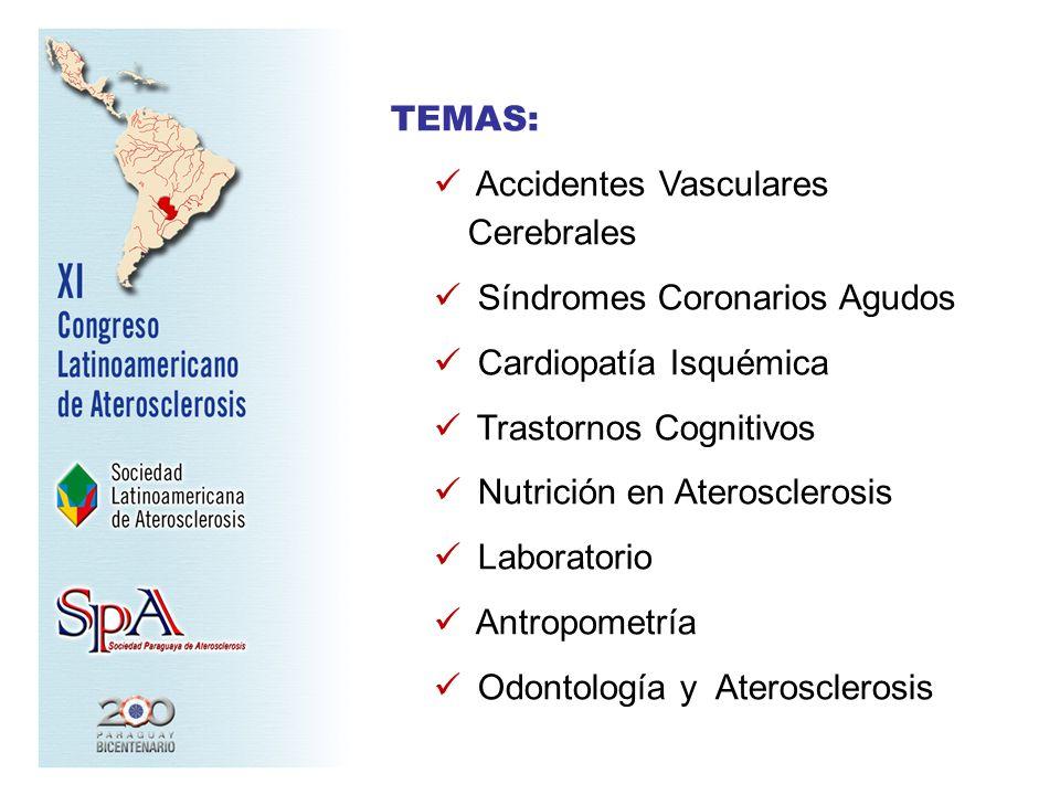 TEMAS: Accidentes Vasculares Cerebrales. Síndromes Coronarios Agudos. Cardiopatía Isquémica. Trastornos Cognitivos.